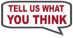 We Want Your Input